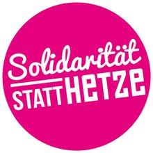 Solidarität statt Hetze